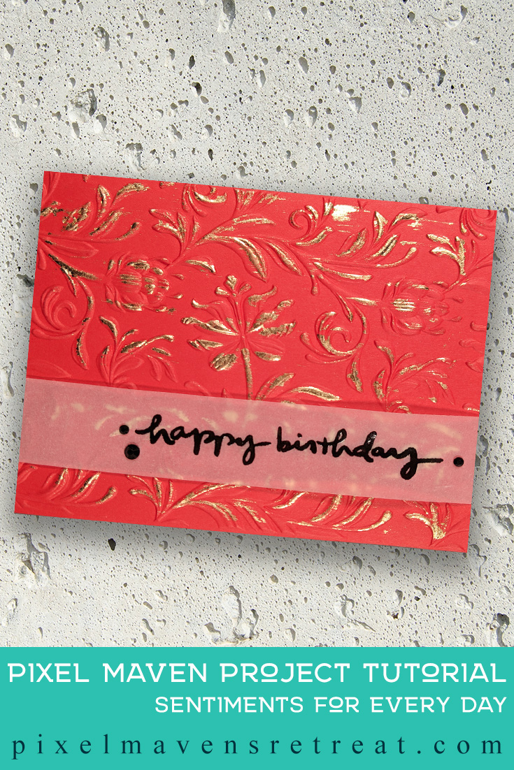 For the Festive Friday Challenge #FF0026). Featuring: Scrapbook.com Sentiments for Every Day, Nuvo Gold Gilding Flakes, Sizzix/Tim Holtz Botanical 3D Embossing Folder. #nicolewatt #pmretreat #gold #birthday #scrapbookcom