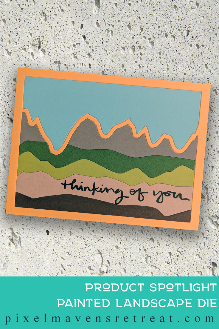 For the Scrapbook.com Affiliate Spring Instagram Hop. Features Waffle Flower Painted Landscape die, Scrapbook.com Sentiments for Every Day. For more details, click through to the blog post. #pmretreat #scrapbookcom #spring #thinkingofyou