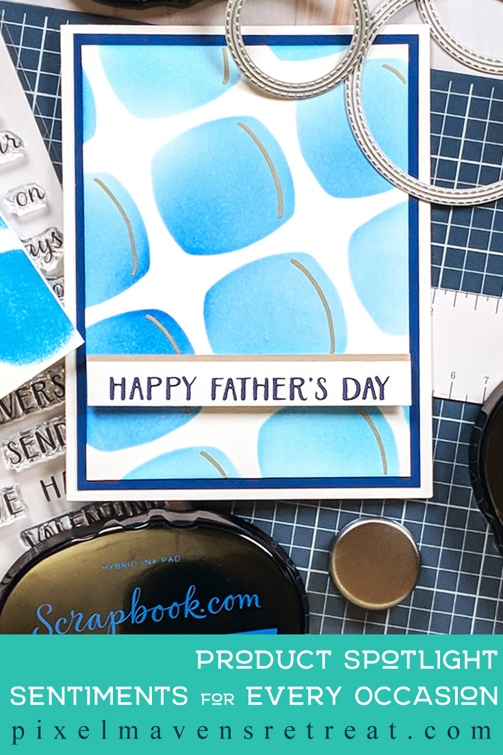 Father\'s Day Card designed for Scrapbook.com Features Sentiments for Every Occasion (scrapbook.com) #pmretreat #scrapbookcom #fathersday #blue #masculine #geometric