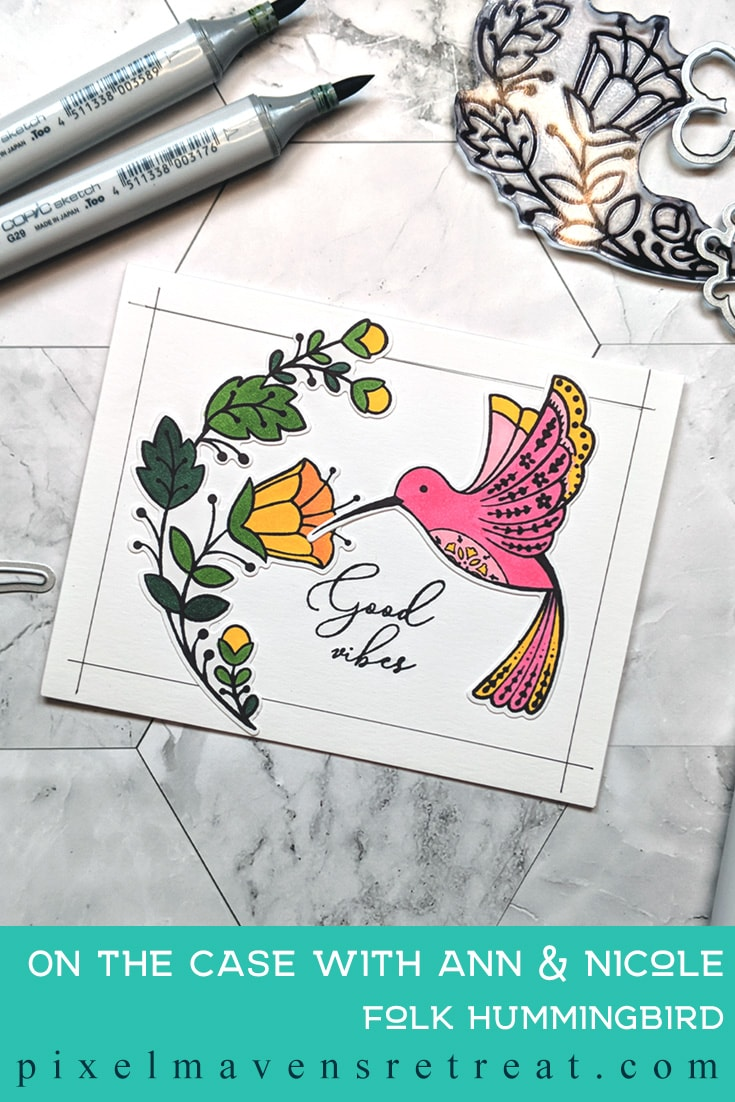 For On the CASE with Ann & Nicole (June 2019). Featuring, Folk Hummingbird (Pinkfresh Studio). For more details including step-by-step instructions for CASE-ing this card , click through. #pmretreat #pinkfresh #pinkfreshstudio #encouragement #copic #handstamped
