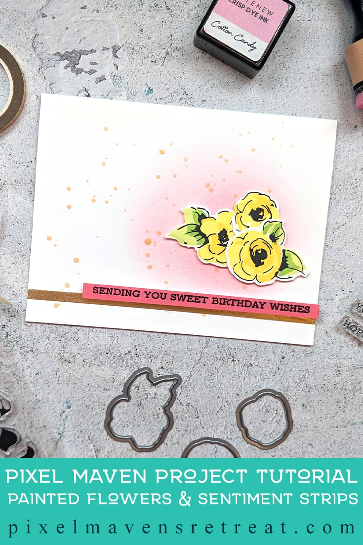 For the @Altenew Educator Certification Program - level 3: FINAL Features: Painted Flowers, Sentiment Strips stamp sets (Altenew). For more details & video click through to the blog post. #pmretreat #altenew #AECP #floral #buildaflower #anyoccasion