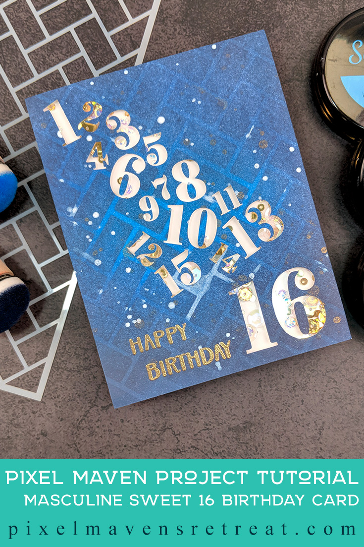 Masculine Sweet 16 Shaker Card for Scrapbook.com Features the Calendar cut file set (scrapbook.com). For details and a video, click through to the blog. #pmretreat #scrapbookcom #birthday #masculine #shakercard #inkblending #cutfile #carddesign #cardmaking #greetingcard #cards #sponsored
