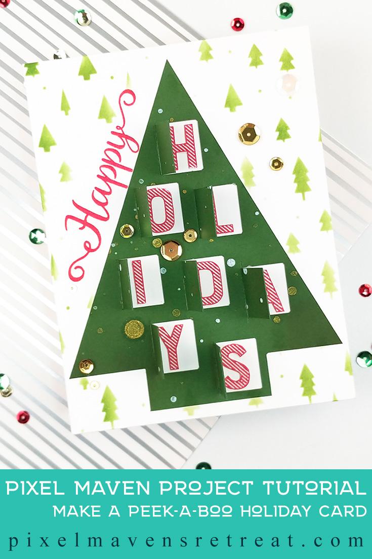 Peek-a-Boo Holiday card designed for Scrapbook.com Features the Advent Calenar cut file set (scrapbook.com). For details and a video, click through to the blog. #pmretreat #scrapbookcom #christmas #christmastree #peekaboo #cutfile #carddesign #cardmaking #greetingcard #cards