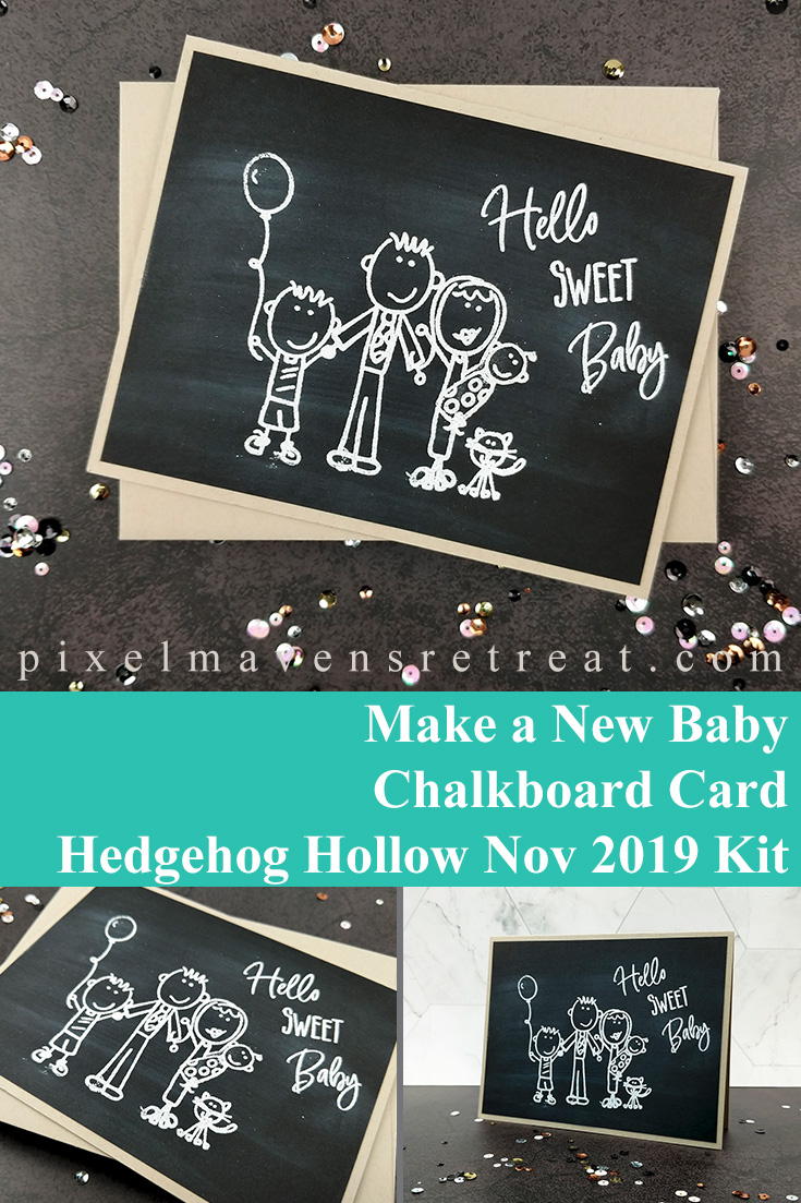 New Baby Chalkboard Card for The Hedgehog Hollow. Features the November 2019 subscription box partnered with Laura Kelly Designs (The Hedgehog Hollow). For details, click through to the blog. #pmretreat #thehedgehoghollow #babycard #newbaby #baby #embossing #chalkboard #chalkboardcard #carddesign #cardmaking #greetingcard #cards #sponsored