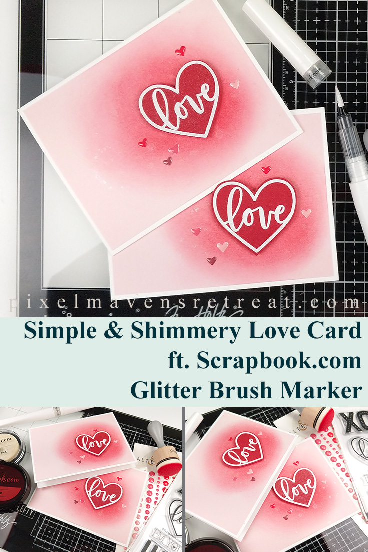 Simple & Shimmery Love Card for Scrapbook.com Features the XOXO Stamp Set and Glitter Brush Marker (scrapbook.com). For details and a video, click through to the blog. #pmretreat #scrapbookcom #love #glitter #shimmery #glitterbrush #carddesign #cardmaking #greetingcard #cards #sponsored