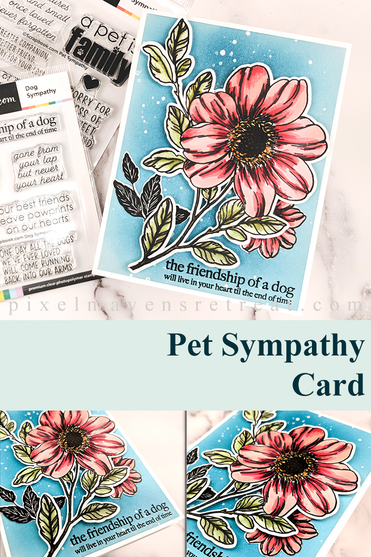 Pet Sympathy card for Scrapbook.com Features the Dog Sympathy stamp set (scrapbook.com) and Some Kind of Wonderful (The Stamp Market). For details and a video, click through to the blog. #pmretreat #scrapbookcom #petsympathy #pets #dogs #dogsympathy #sympathy #scrapbookcom #carddesign #cardmaking #greetingcard #cards #sponsored