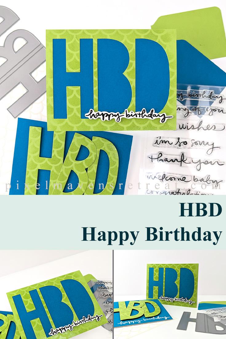 HBD (Happy Birthday) for Festive Friday
