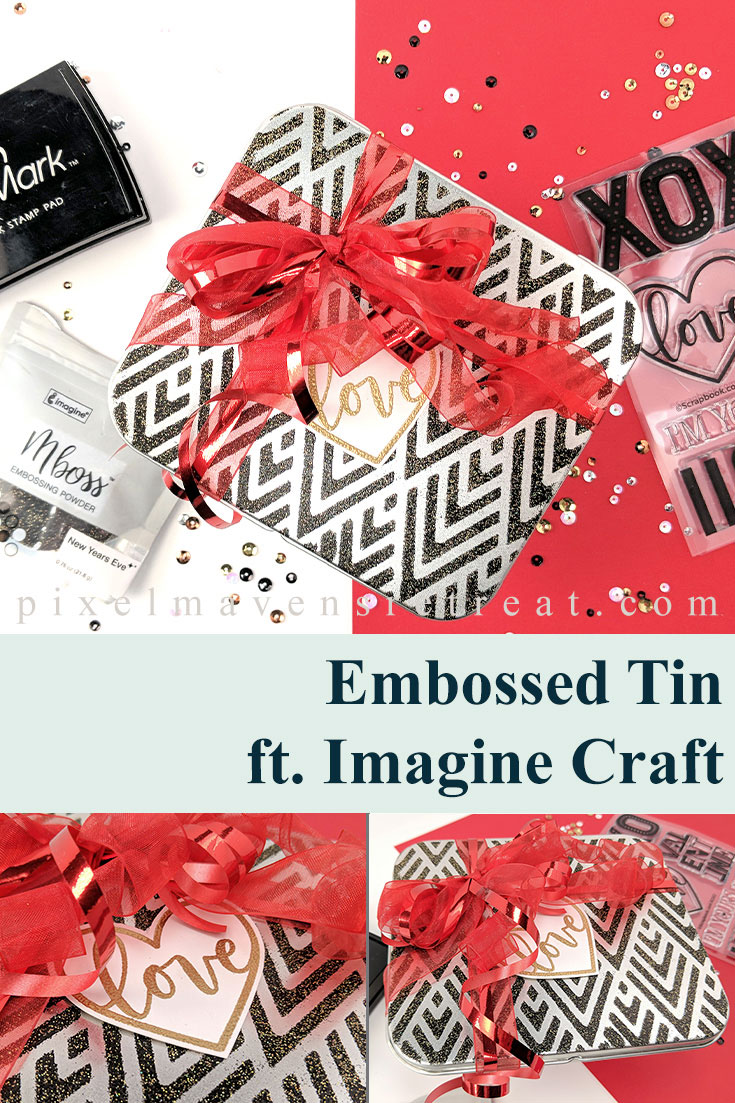 Heat embossed gift tin using MBoss New Year\'s Eve embossing powder (Imagine Crafts). For details and a video, click through to the blog. #pmretreat #imaginecrafts #tsukineko #altenew #scrapbookcom #valentine #love #alteredtin #giftpackaging #sponsored